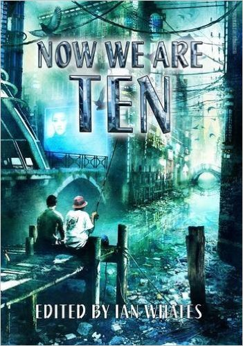 Front cover of Now We Are Ten